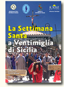 The Holy Week in Ventimiglia di Sicilia
